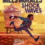 Marvel и Scholastic анонсируют графические романы Майлза Моралеса, Шури и Мисс Марвел для юных читателей